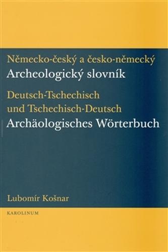 Německo-český a česko-německý archeologický slovník