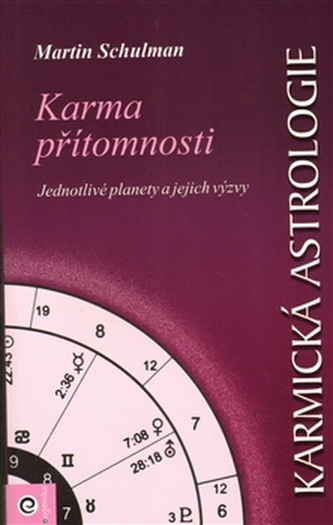 Karmická astrologie IV. - Karma přítomnosti