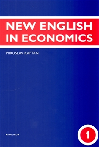 New English in Economics - 1. díl - Miroslav Kaftan