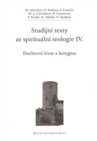 Studijní texty ze spirituální teologie IV.