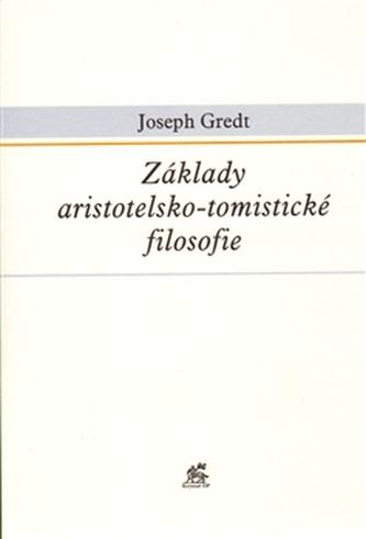 Základy aristotelsko-tomistické filosofie