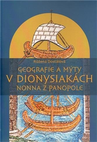 Geografie a mýty v Dionysiakách Nonna z Panopole