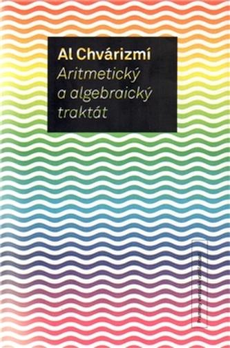 Aritmetický a algebraický traktát (2.vyd.)