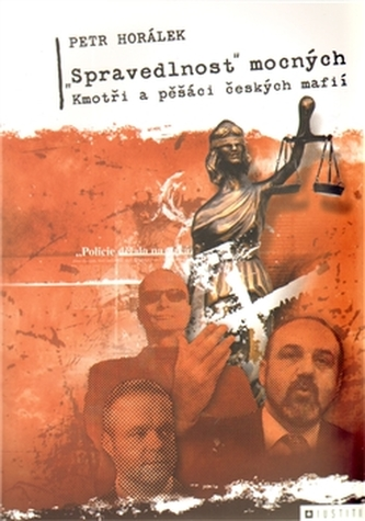 """Spravedlnost"" mocných"
