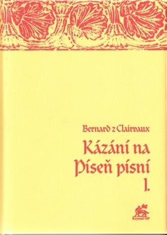 Kázání na Píseň písní I.