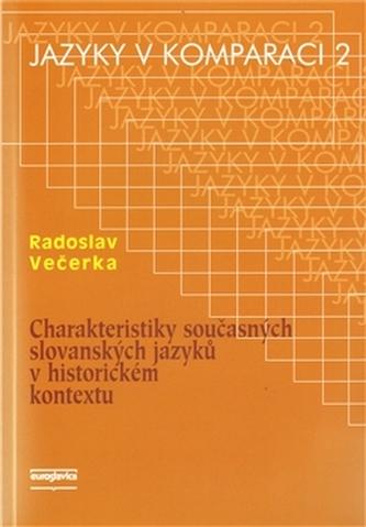Charakteristiky současných slovanských jazyků v historickém kontextu